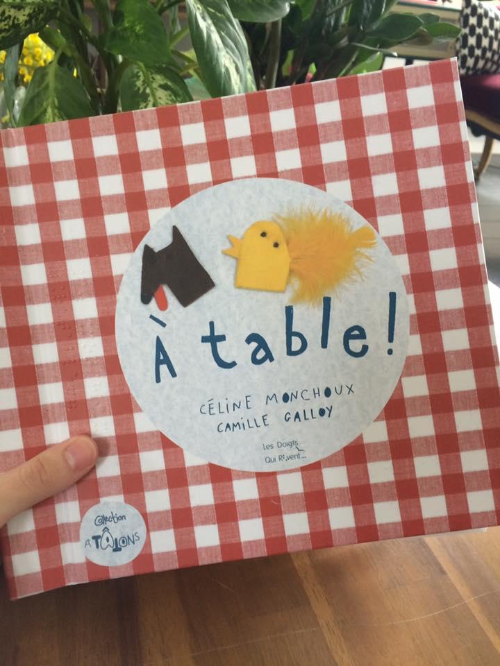 A Table - éd. Les doigts qui rêvent, Janvier 2017